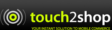 Touch2Shop mobile commerce applications